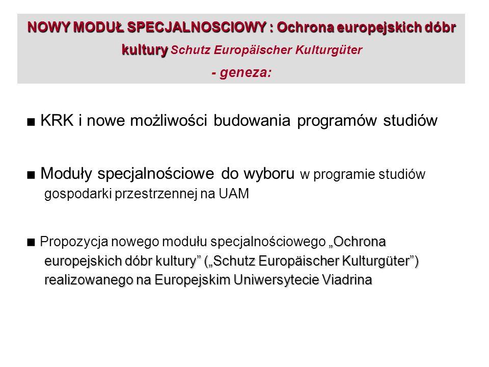 Ochrona europejskich dóbr kultury Ochrona europejskich dóbr kultury Schutz Europäischer Kulturgüter (SEK) Wybierając specjalność Ochrona europejskich dóbr kultury studenci muszą podczas II i III semestru studiów wyjechać na 5 dwutygodniowych zjazdów do Słubic/ Frankfurtu, gdzie studiowaliby przedmioty z tej specjalności w języku niemieckim, uczestnicząc w zajęciach ze studentami niemieckimi i spełniając kryteria wymagane na zaliczenie tych przedmiotów za 30 punktów ECTS.