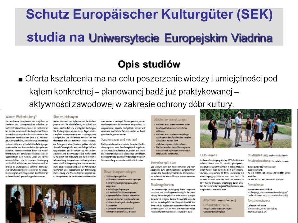Uniwersytecie Europejskim Viadrina Schutz Europäischer Kulturgüter (SEK) studia na Uniwersytecie Europejskim Viadrina Opis studiów Oferta kształcenia