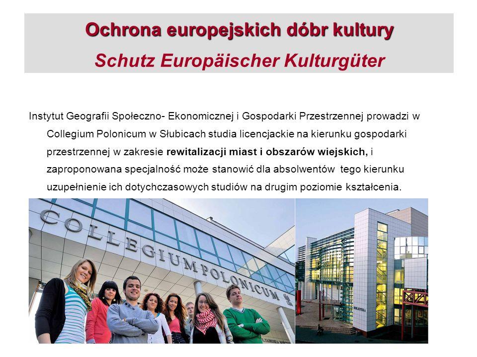 Ochrona europejskich dóbr kultury Ochrona europejskich dóbr kultury Schutz Europäischer Kulturgüter (SEK) Moduł podstawowy 2: Historia i teoria ochrony dóbr kultury (10 h) Zarządzanie projektem, składanie wniosków o dofinansowanie Ochrona zabytków zabudowy miejskiej (16 h) Gra strategiczna Ochrona Zabytków (14 h) Zadania i obszary działań ochrony zabytków (8h) OPIS MERYTORYCZNY: OPIS MERYTORYCZNY: przedstawione zostaną praktyczne obszary zastosowania oraz zakresy zadań, instrumenty, procedury i profile zawodów w obrębie ochrony dóbr kultury.