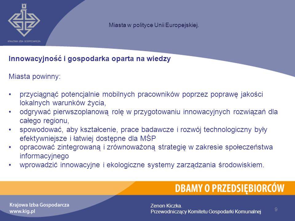 10 Miasta w polityce Unii Europejskiej.Zenon Kiczka.
