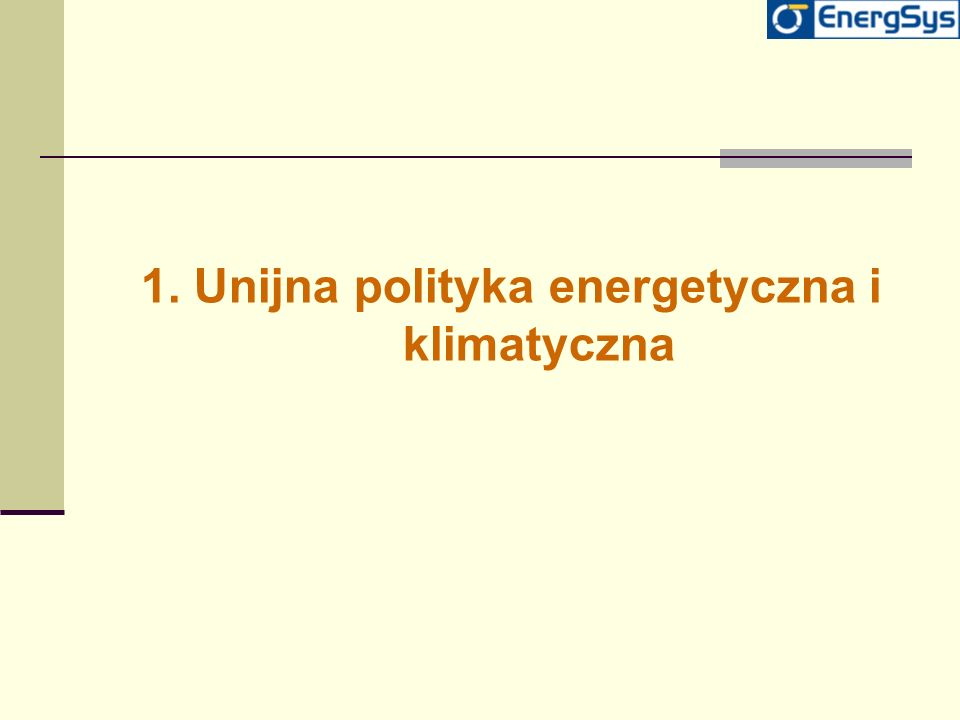 Najważniejsze działania związane z wdrażaniem polityki klimatycznej w UE 1.