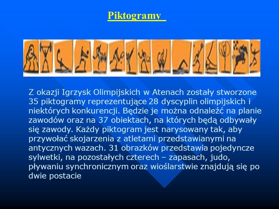 Piktogramy Z okazji Igrzysk Olimpijskich w Atenach zostały stworzone 35 piktogramy reprezentujące 28 dyscyplin olimpijskich i niektórych konkurencji.