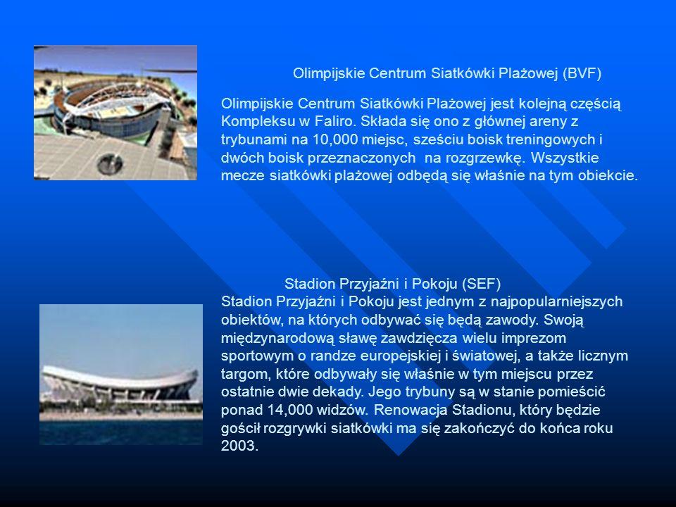 Olimpijskie Centrum Siatkówki Plażowej (BVF) Olimpijskie Centrum Siatkówki Plażowej jest kolejną częścią Kompleksu w Faliro. Składa się ono z głównej