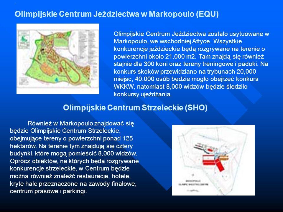 Olimpijskie Centrum Jeździectwa zostało usytuowane w Markopoulo, we wschodniej Attyce. Wszystkie konkurencje jeździeckie będą rozgrywane na terenie o