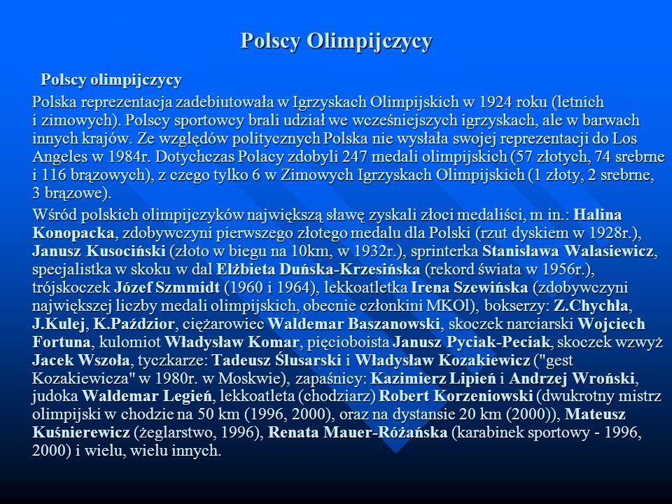 Polscy Olimpijczycy Polscy olimpijczycy Polska reprezentacja zadebiutowała w Igrzyskach Olimpijskich w 1924 roku (letnich i zimowych). Polscy sportowc