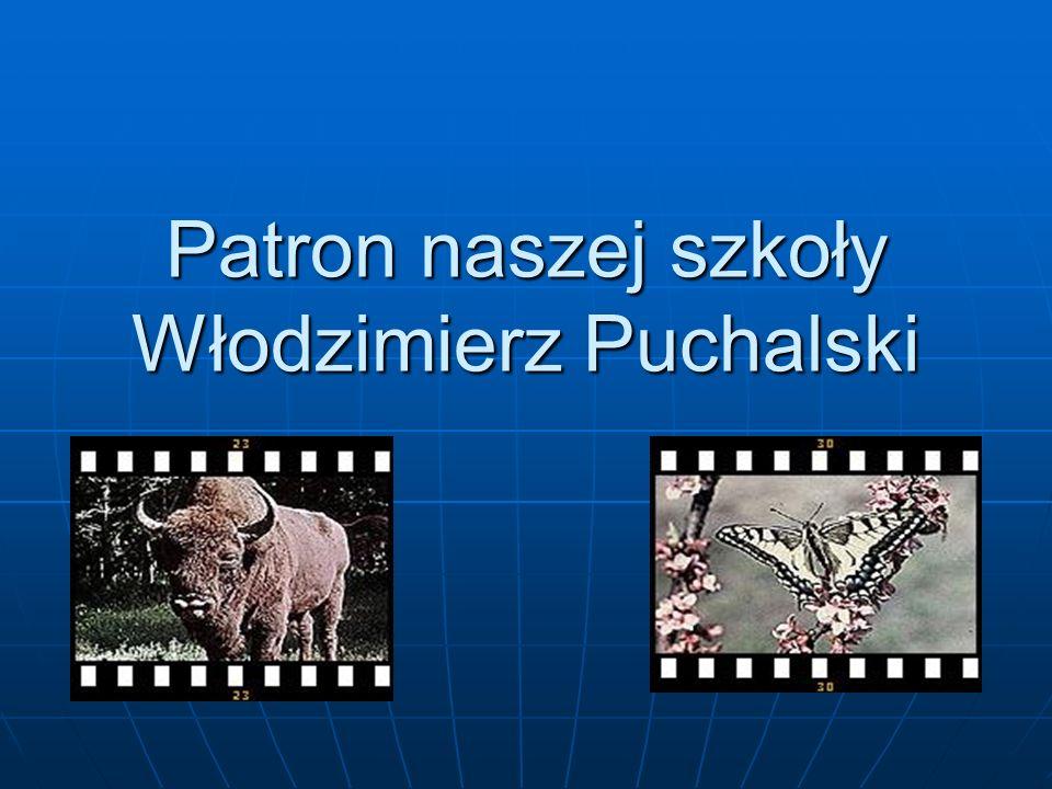 Patron naszej szkoły Włodzimierz Puchalski