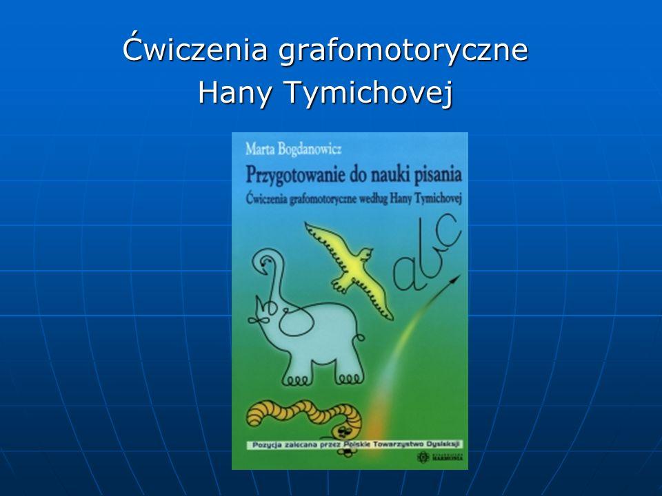 Ćwiczenia grafomotoryczne Hany Tymichovej