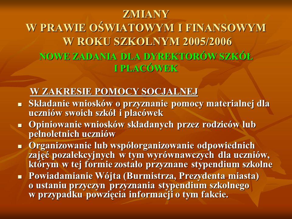 FINANSOWANIE ZADAŃ OŚWIATOWYCH Z REZERW CELOWYCH BUDŻETU PAŃSTWA W ROKU SZKOLNYM 2005/2006 Zakup autobusów szkolnych i pracowni internetowych w szkołach.