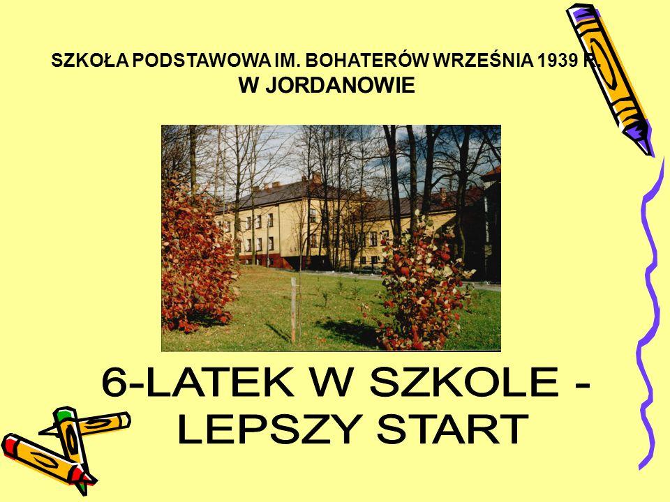 SZKOŁA PODSTAWOWA IM. BOHATERÓW WRZEŚNIA 1939 R. W JORDANOWIE
