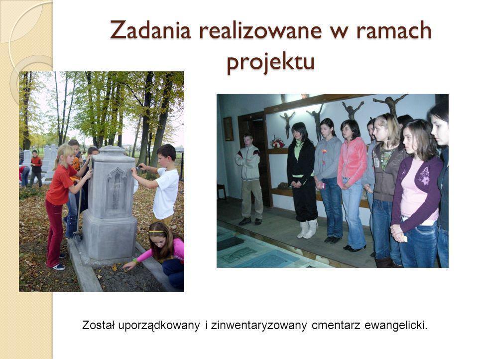 Zadania realizowane w ramach projektu Został uporządkowany i zinwentaryzowany cmentarz ewangelicki.