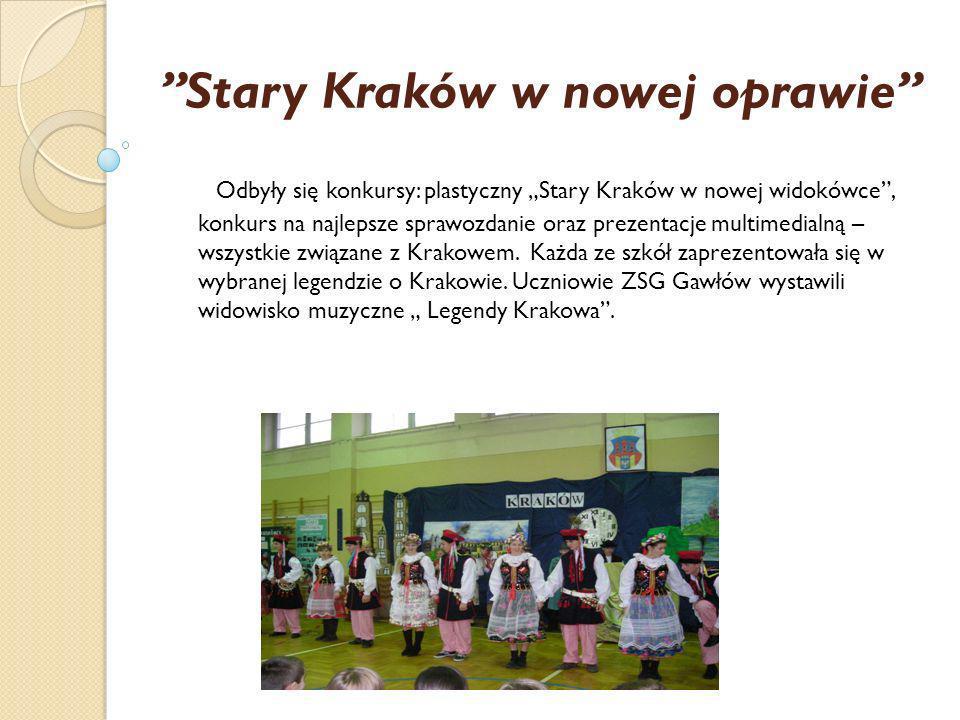 Stary Kraków w nowej oprawie Odbyły się konkursy: plastyczny Stary Kraków w nowej widokówce, konkurs na najlepsze sprawozdanie oraz prezentacje multim
