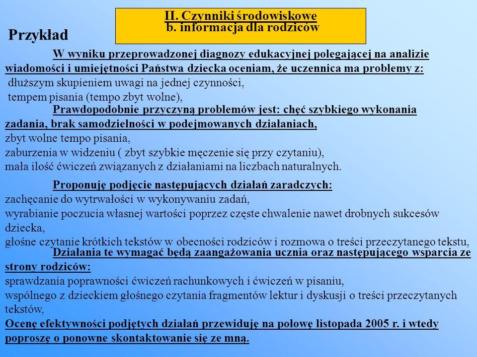 II. Czynniki środowiskowe b. informacja dla rodziców W wyniku przeprowadzonej diagnozy edukacyjnej polegającej na analizie wiadomości i umiejętności P