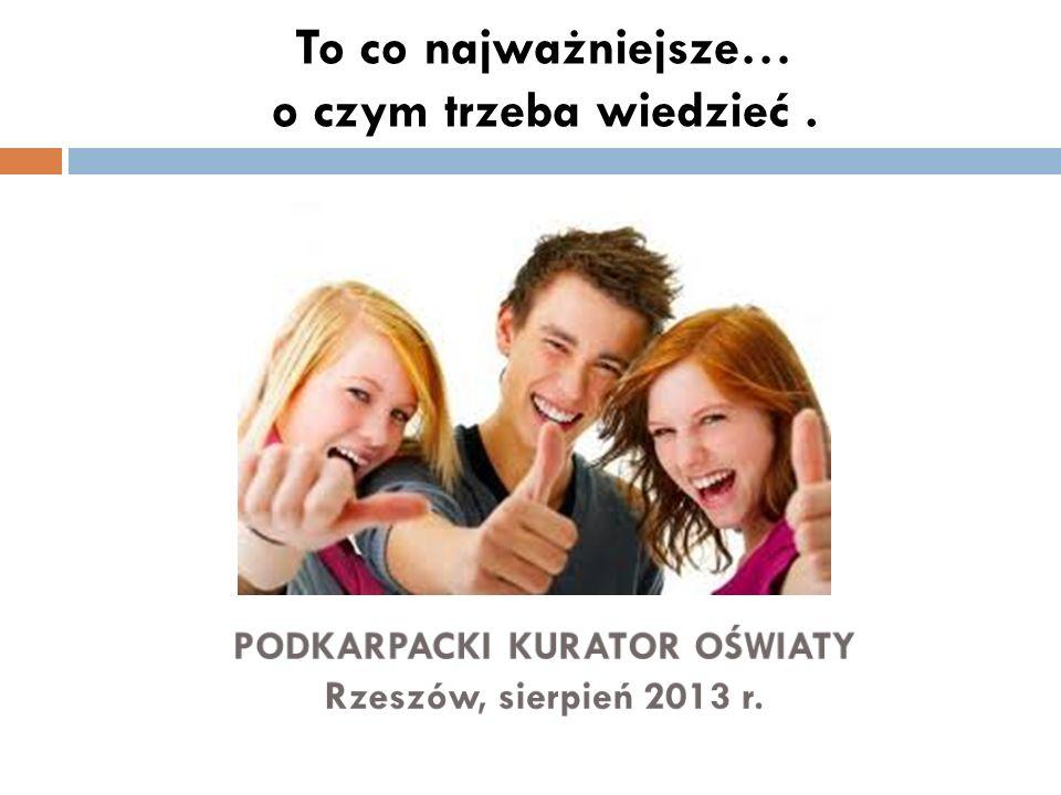 Z początkiem nowego roku szkolnego 2013/2014 Witam serdecznie Panie i Panów Prezydentów, Burmistrzów, Starostów, Wójtów, obecnych tu przedstawicieli organów prowadzących.