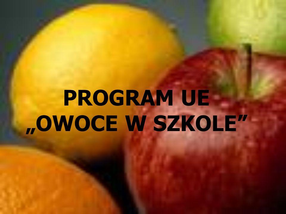 Cele programu Owoce w szkole trwałe zwiększenie udziału owoców i warzyw w żywieniu dzieci w wieku, w którym kształtują się ich nawyki żywieniowe propagowanie zdrowego odżywiania poprzez działania edukacyjne realizowane w placówkach oświatowych