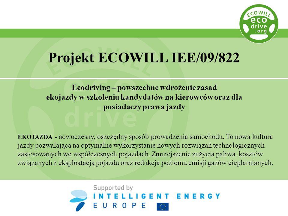 Projekt ECOWILL IEE/09/822 Ecodriving – powszechne wdrożenie zasad ekojazdy w szkoleniu kandydatów na kierowców oraz dla posiadaczy prawa jazdy EKOJAZ
