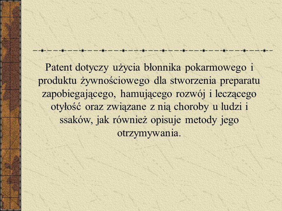 Patent dotyczy użycia błonnika pokarmowego i produktu żywnościowego dla stworzenia preparatu zapobiegającego, hamującego rozwój i leczącego otyłość or