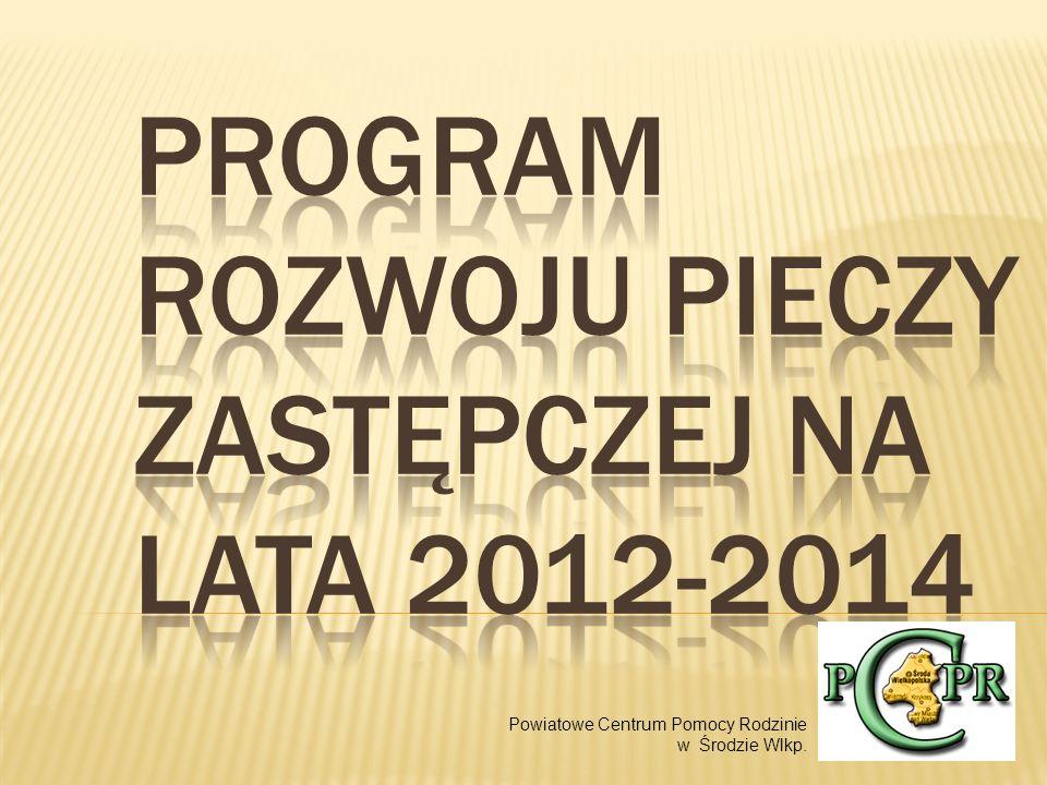 JEST ELEMENTEM STRATEGII ROZWIĄZYWANIA PROBLEMÓW SPOŁECZNYCH NA LATA 2009- 2020 MISJA POWIAT ŚREDZKI OBSZAREM SKUTECZNYCH DZIAŁAŃ NA RZECZ INTEGRACJI SPOŁECZNEJ, PODEJMOWANYCH W OPARCIU O ZINTEGROWANY SYSTEM POMOCY SPOŁECZNEJ, WSPIERAJĄCY RODZINĘ ORAZ AKTYWNĄ INTEGRACJĘ MIESZKAŃCÓW ZAGROŻONYCH WYKLUCZENIEM SPOŁECZNYM Powiatowe Centrum Pomocy Rodzinie w Środzie Wlkp.