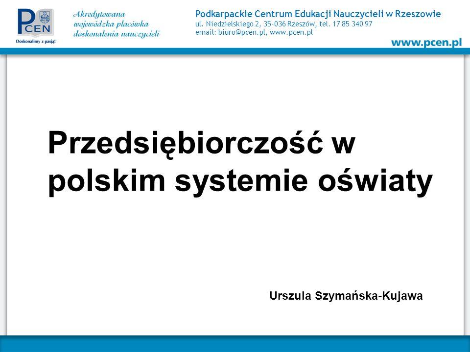 Podkarpackie Centrum Edukacji Nauczycieli w Rzeszowie ul. Niedzielskiego 2, 35-036 Rzeszów, tel. 17 85 340 97 email: biuro@pcen.pl, www.pcen.pl Przeds