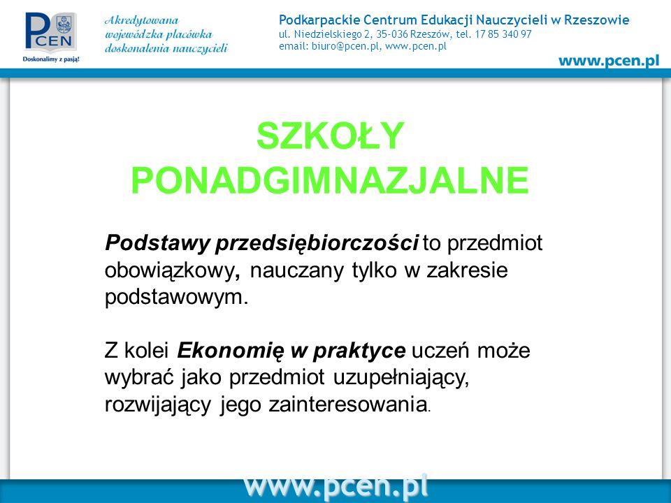 www.pcen.pl Podkarpackie Centrum Edukacji Nauczycieli w Rzeszowie ul. Niedzielskiego 2, 35-036 Rzeszów, tel. 17 85 340 97 email: biuro@pcen.pl, www.pc