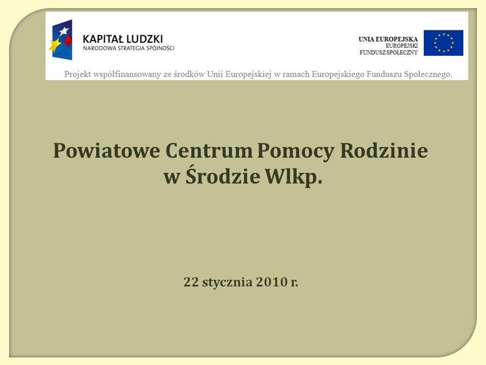 Przyjazne środowisko – szansą na integrację społeczną w powiecie średzkim Nr POKL.07.01.02-30-014/08