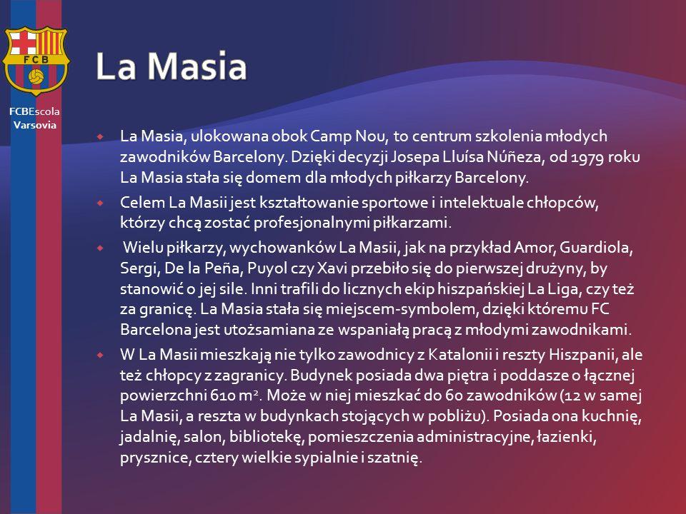 La Masia, ulokowana obok Camp Nou, to centrum szkolenia młodych zawodników Barcelony.