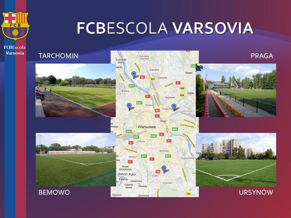 FCBEscola Varsovia TARCHOMINPRAGA BEMOWOURSYNÓW