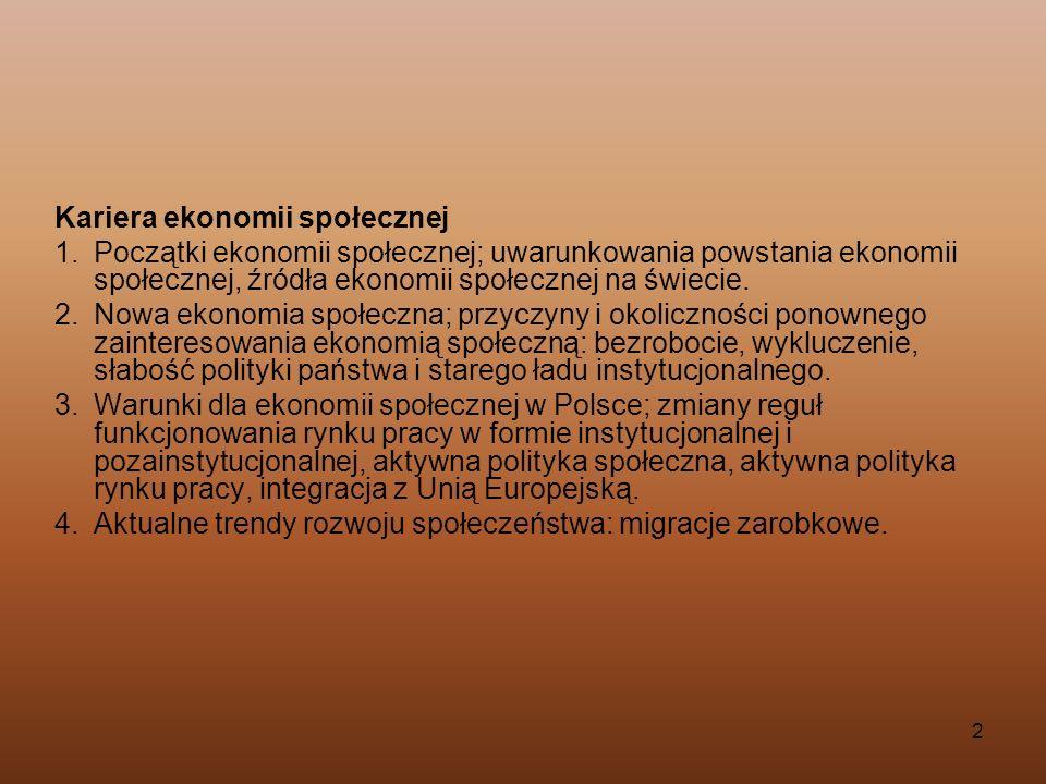 3 Organizacje ekonomii społecznej 1.Formy organizacyjne i prawne organizacji ekonomii społecznej w Polsce.