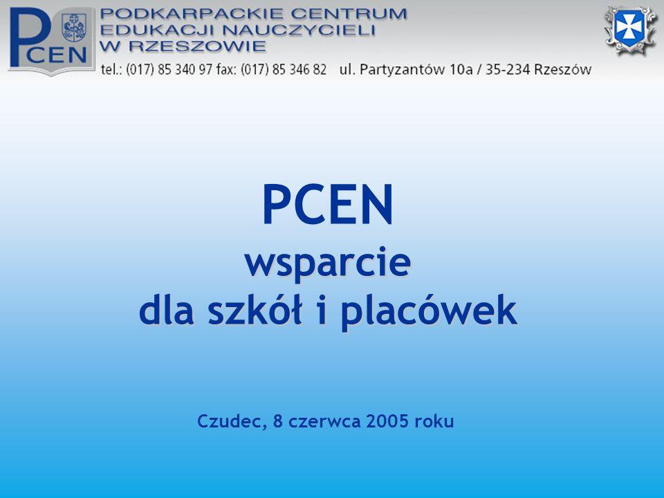 PCEN wsparcie dla szkół i placówek Czudec, 8 czerwca 2005 roku