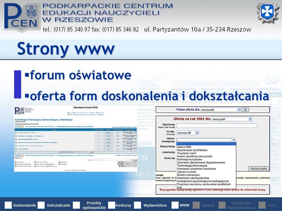 forum oświatowe forum oświatowe Strony www oferta form doskonalenia i dokształcania oferta form doskonalenia i dokształcania DoskonalenieDokształcanie Projekty ogólnopolskie WydawnictwaWWWGaleria Współpraca międzynarodowa InneKonkursy
