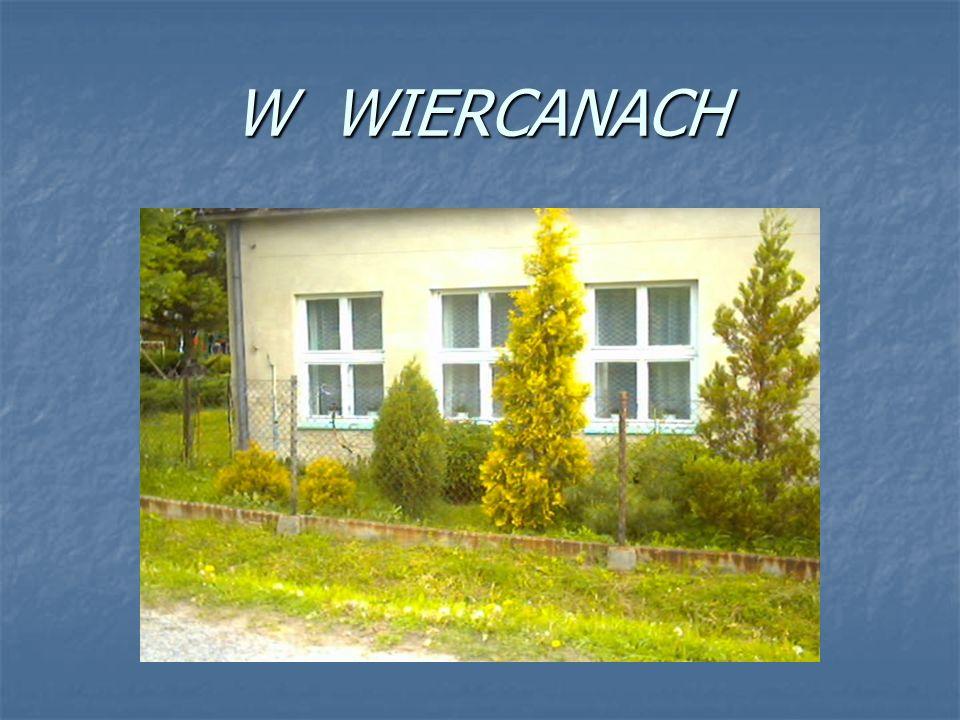 W WIERCANACH