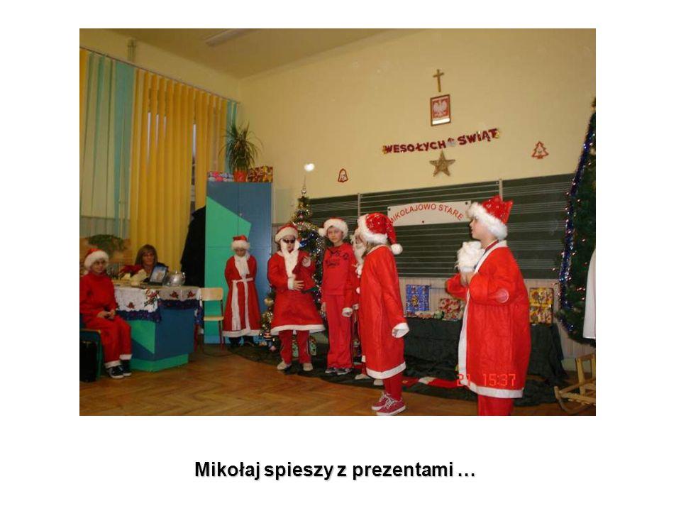Mikołaj spieszy z prezentami …
