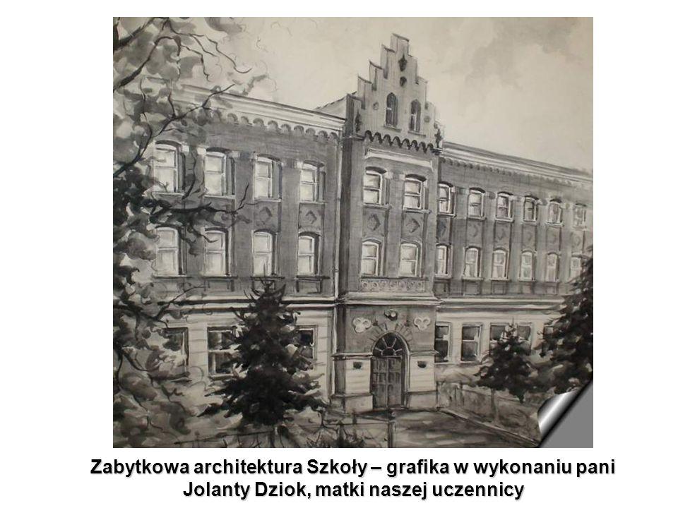 Zabytkowa architektura Szkoły – grafika w wykonaniu pani Jolanty Dziok, matki naszej uczennicy