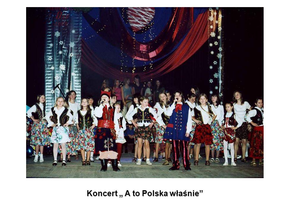 Koncert A to Polska właśnie