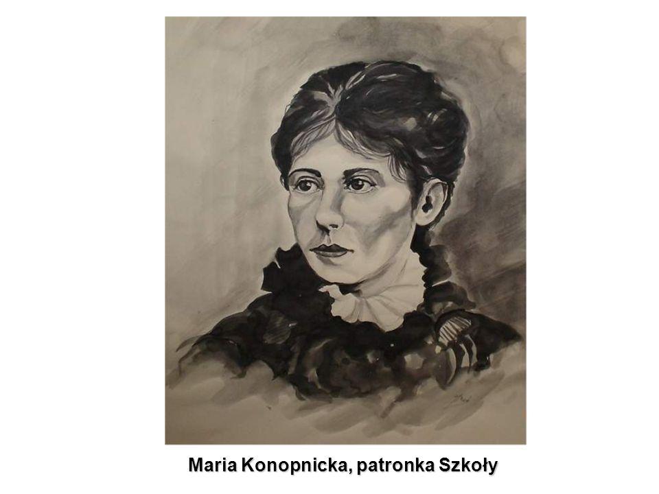 Maria Konopnicka, patronka Szkoły