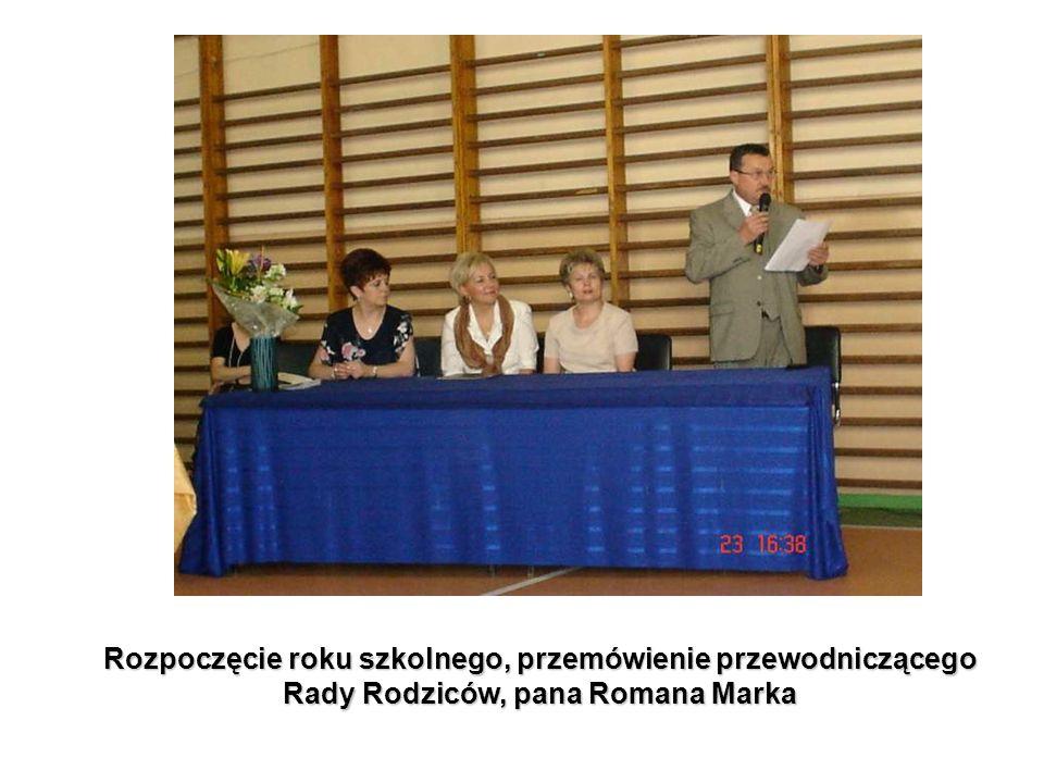Rozpoczęcie roku szkolnego, przemówienie przewodniczącego Rady Rodziców, pana Romana Marka