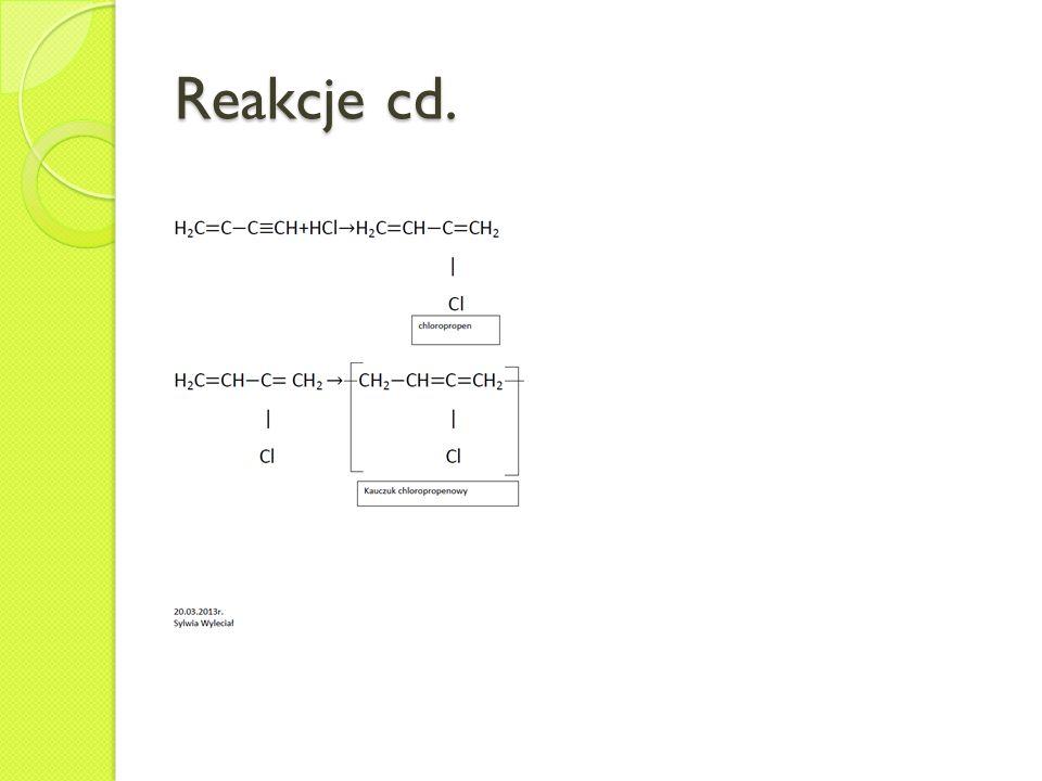 Reakcje cd.