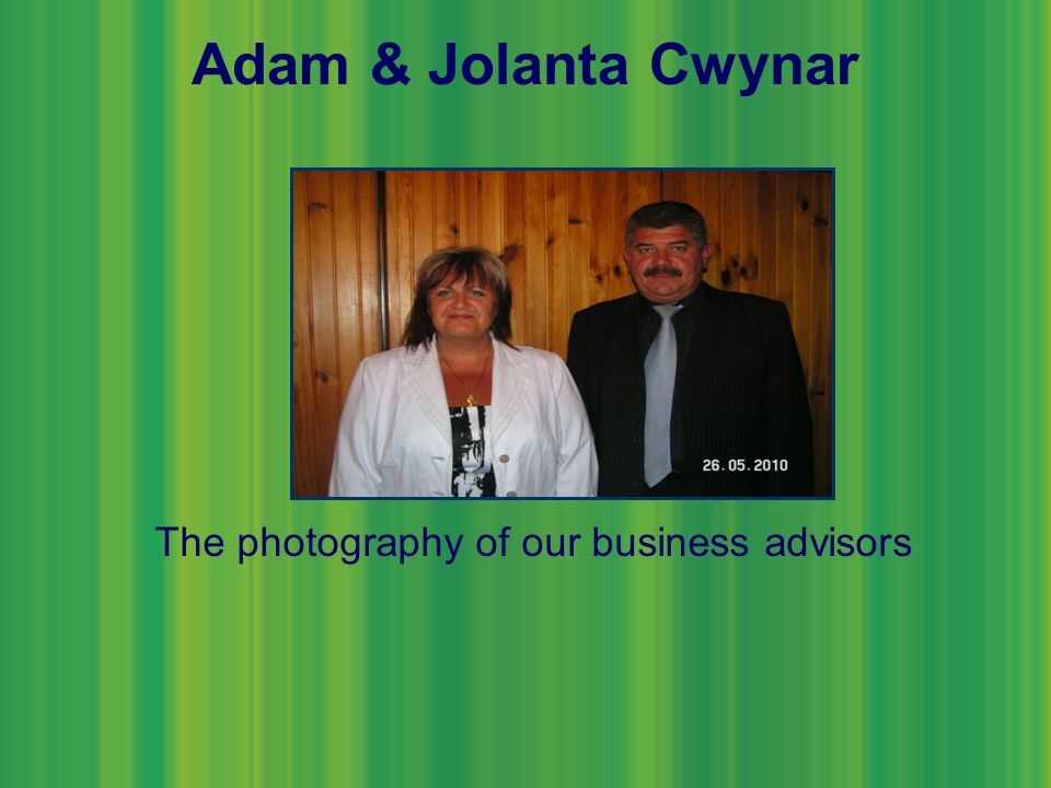 Adam & Jolanta Cwynar The photography of our business advisors
