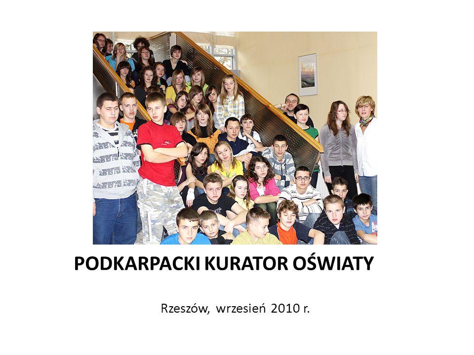PODKARPACKI KURATOR OŚWIATY Rzeszów, wrzesień 2010 r.