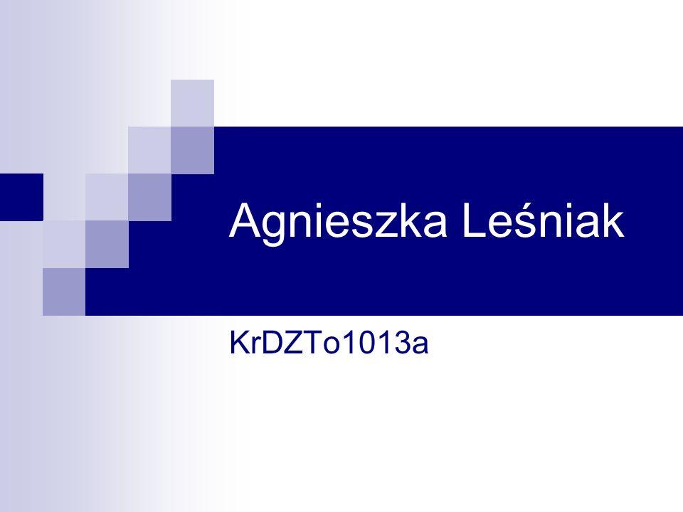 Agnieszka Leśniak KrDZTo1013a