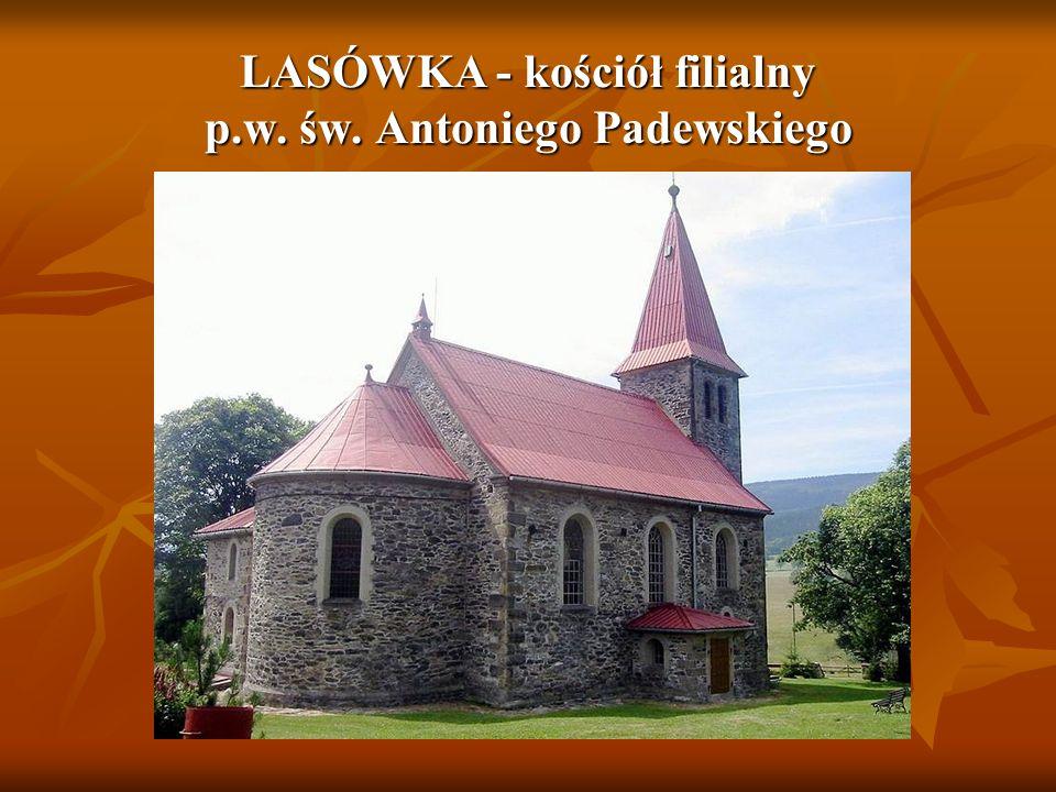 LASÓWKA - kościół filialny p.w. św. Antoniego Padewskiego