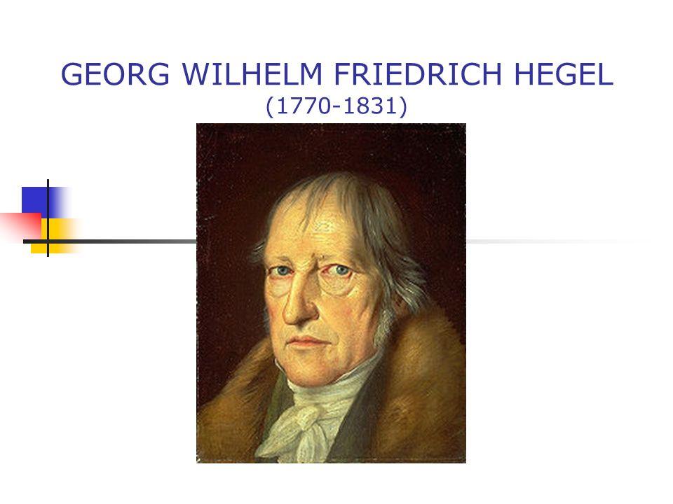 Życie Georg Wilhelm Friedrich Hegel urodził się w 1770 roku, a zmarł na cholerę w 1831.
