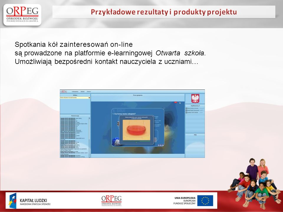 Spotkania kół zainteresowań on-line są prowadzone na platformie e-learningowej Otwarta szkoła.