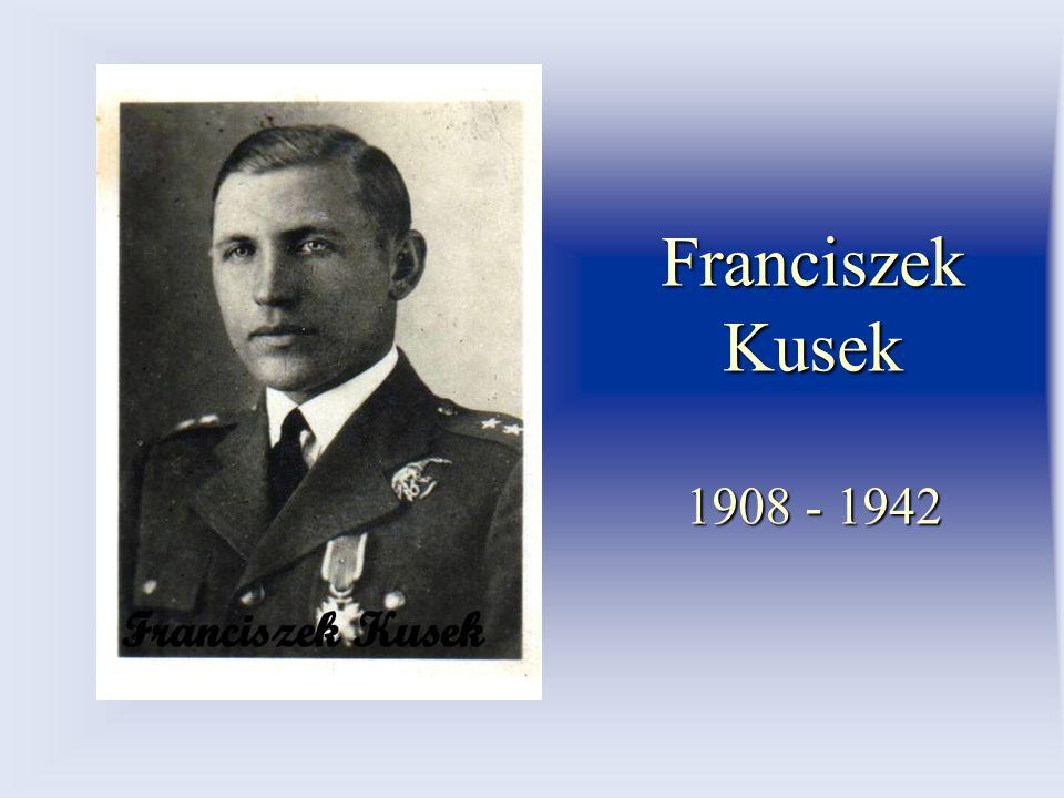 Franciszek Kusek 1908 - 1942