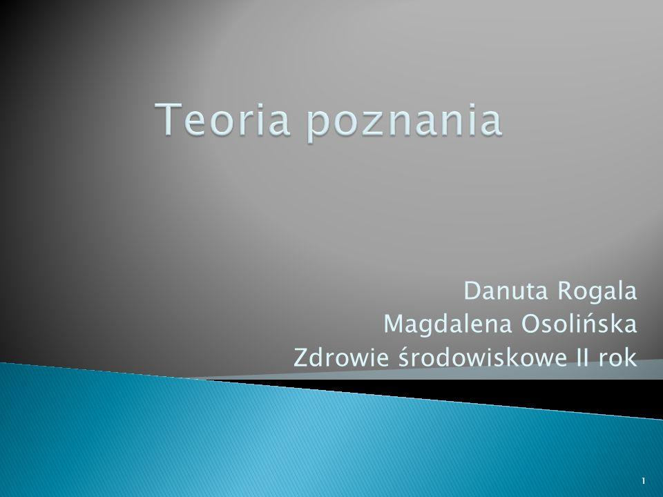 Danuta Rogala Magdalena Osolińska Zdrowie środowiskowe II rok 1