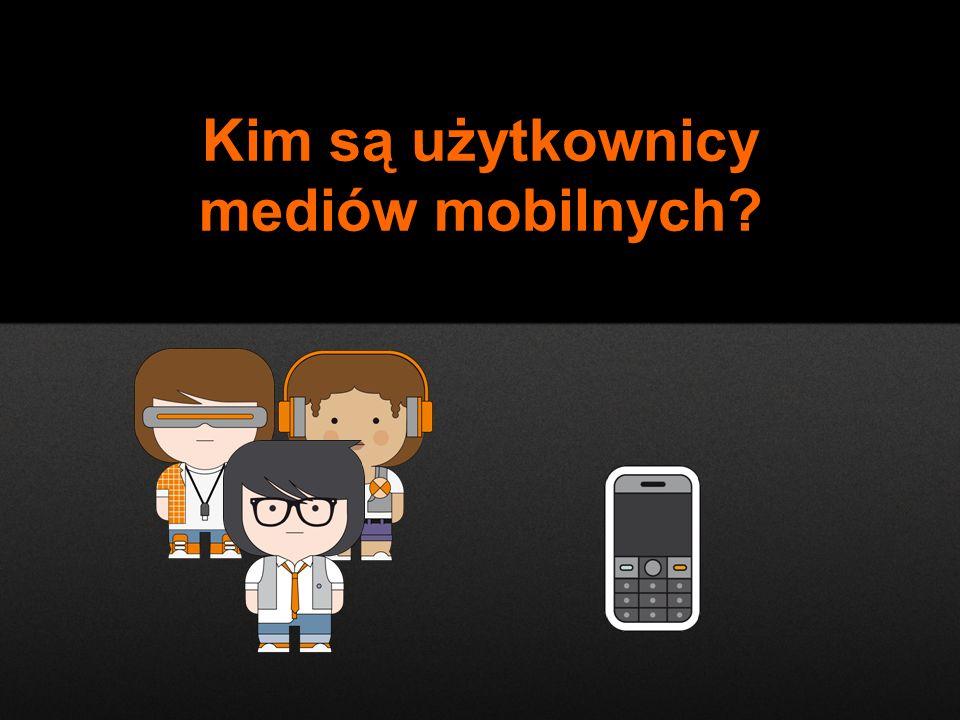 9 9 W populacji 15+ Wśród posiadaczy telefonów komórkowych 11% 14% 62% Mężczyźni W populacji: 48% Kim są.