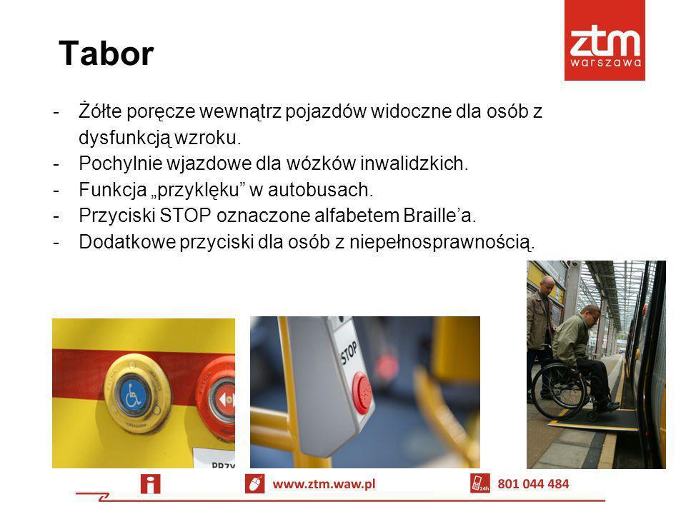 Tabor -Żółte poręcze wewnątrz pojazdów widoczne dla osób z dysfunkcją wzroku. -Pochylnie wjazdowe dla wózków inwalidzkich. -Funkcja przyklęku w autobu