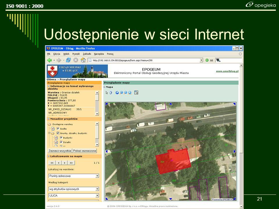 IS0 9001 : 2000 21 Udostępnienie w sieci Internet