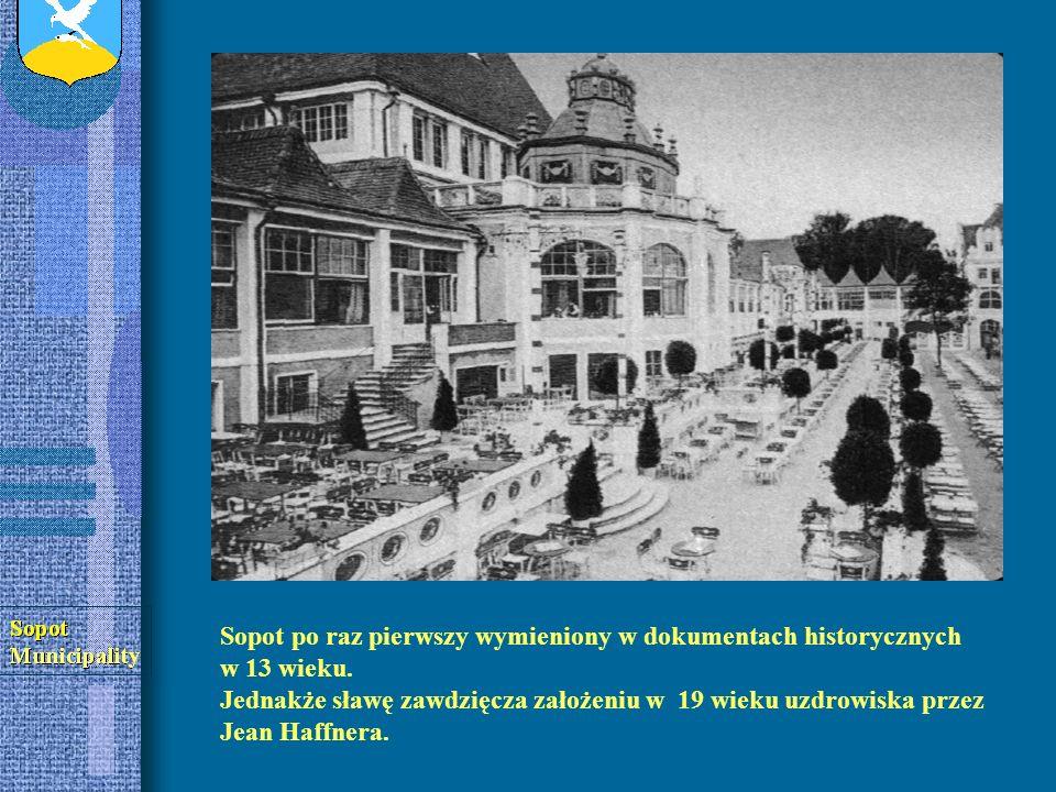 Sopot po raz pierwszy wymieniony w dokumentach historycznych w 13 wieku.