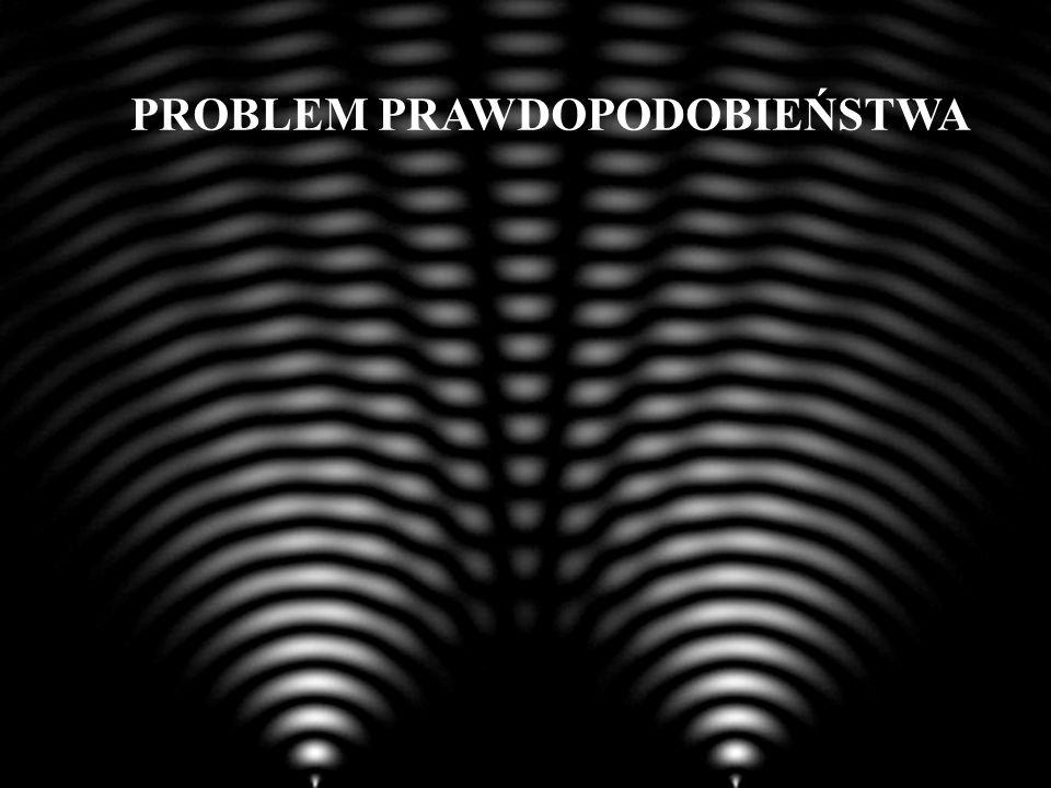 PROBLEM PRAWDOPODOBIEŃSTWA