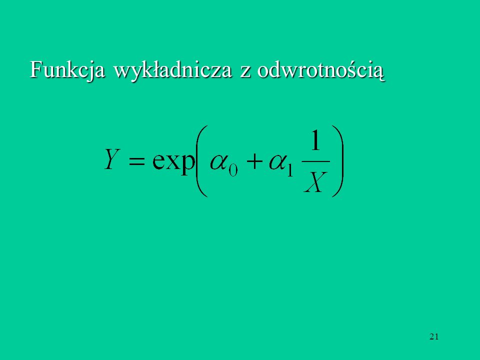 21 Funkcja wykładnicza z odwrotnością